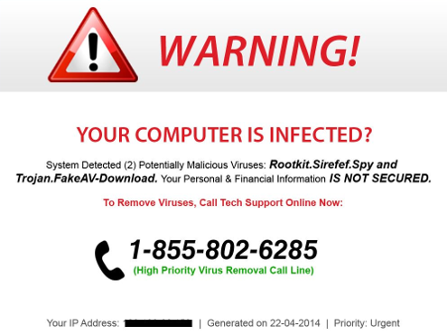 The Virus scam can appear via popups, especially common on disreputable parts of the Internet